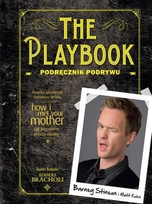 The Playbook. Podręcznik podrywu - Barney Stinson