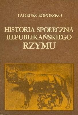 Okładka książki Historia społeczna republikańskiego Rzymu