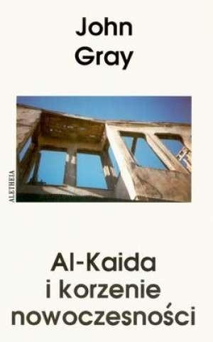 Okładka książki Al-Kaida i korzenie nowocześności