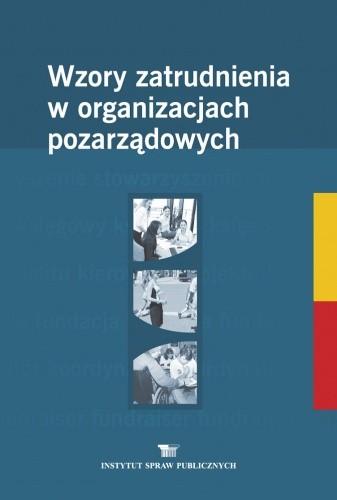 Okładka książki Wzory zatrudnienia w organizacjach pozarządowych