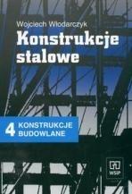 Okładka książki Konstrukcje Budowlane 4 :Konstrukcje Stalowe