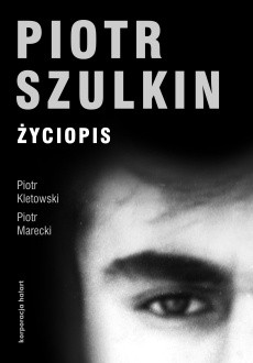Okładka książki Piotr Szulkin. Życiopis