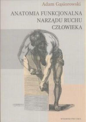 Okładka książki Anatomia funkcjonalna narządu ruchu człowieka