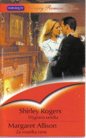 Okładka książki Wygrana randka. Za wszelką cenę