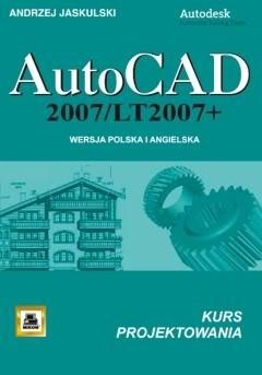 Okładka książki AutoCAD 2007/LT2007; kurs projektowania