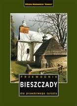 Okładka książki Bieszczady. Przewodnik dla prawdziwego turysty. Wydanie XIII