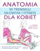 Okładka książki Anatomia w treningu siłowym i fitness dla kobiet