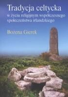 Tradycja celtycka w życiu religijnym współczesnego społeczeństwa irlandzkiego