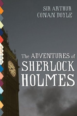 Okładka książki The Adventures of Sherlock Holmes (Illustrated)