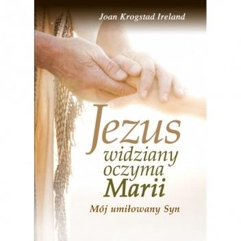 Okładka książki Jezus widziany oczyma Marii. Mój umiłowany Syn