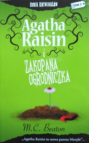 Okładka książki Agatha Raisin i zakopana ogrodniczka