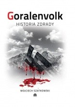 Okładka książki Goralenvolk. Historia zdrady