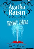Agatha Raisin i krwawe źródło
