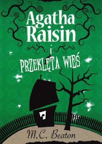 Okładka książki Agatha Raisin i przeklęta wieś