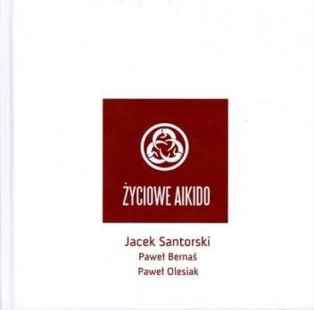Okładka książki Życiowe Aikido