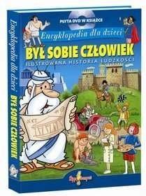 Okładka książki Był Sobie Człowiek. Encyklopedia Dla Dzieci