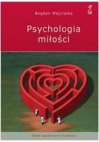 Psychologia miłości. Intymność. Namiętność. Zobowiązanie