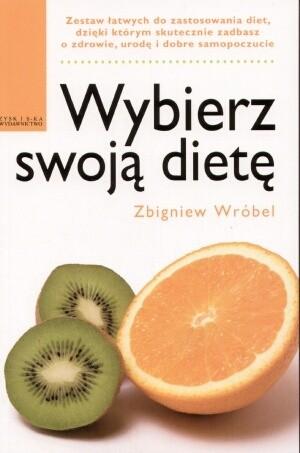 Okładka książki Wybierz swoją dietę