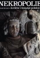 Nekropolie królów i książąt polskich