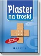 Okładka książki Plaster na troski