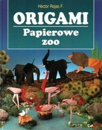 Okładka książki Origami. Papierowe zoo