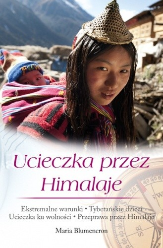 Okładka książki Ucieczka przez Himalaje