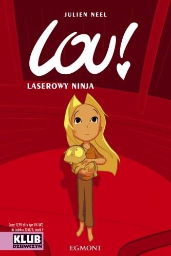 Okładka książki Lou! Laserowy ninja
