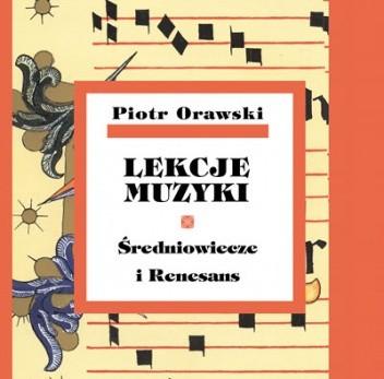 Okładka książki Lekcje muzyki. Średniowiecze i Renesans