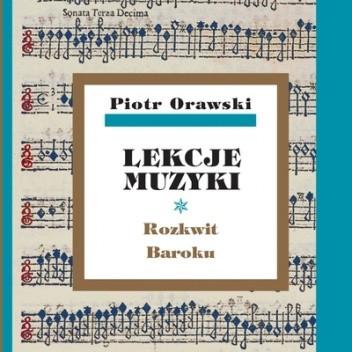 Okładka książki Lekcje muzyki. Rozkwit Baroku.