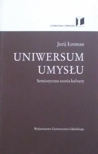 Okładka książki Uniwersum umysłu. Semiotyczna teoria kultury