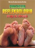 Okładka książki Praktyczna refleksologia drogą do zdrowia