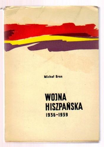 Okładka książki Wojna hiszpańska 1936-1939