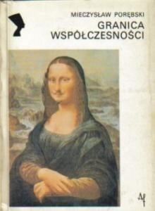 Okładka książki Granica współczesności 1909-1925