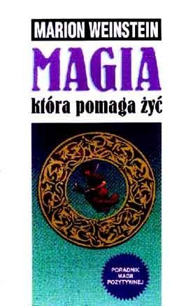 Okładka książki Magia, która pomaga żyć