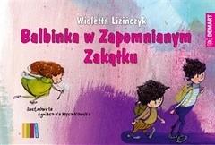 Okładka książki Balbinka w Zapomnianym Zakątku