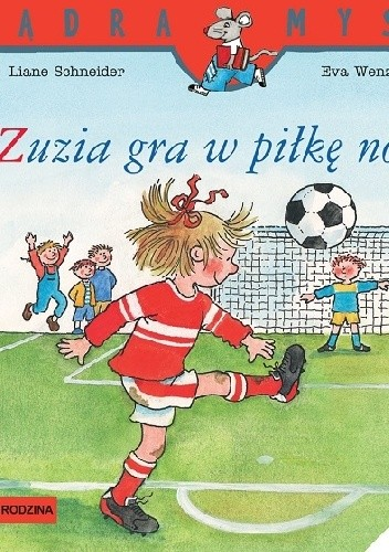 Okładka książki Zuzia gra w piłkę nożną
