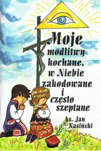 Okładka książki Moje modlitwy kochane, w Niebie zakodowane i często szeptane