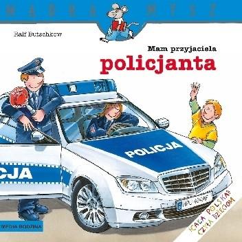 Okładka książki Mam przyjaciela policjanta