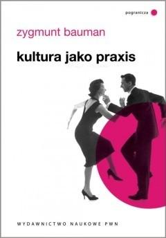 Okładka książki Kultura jako praxis