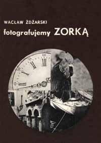 Okładka książki Fotografujemy Zorką