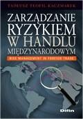 Okładka książki Zarządzanie ryzykiem w handlu międzynarodowym. Risk management in foreign trade