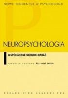 Neuropsychologia. Współczesne kierunki badań