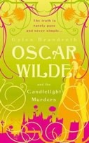 Okładka książki Oscar Wilde and the Candlelight Murders