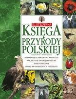 Okładka książki Ilustrowana księga przyrody polskiej