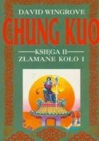 Chung Kuo - Księga II - Złamane koło - Cz. 1 (Sztuka wojenna)