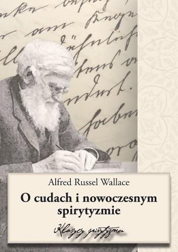 Okładka książki O cudach i nowoczesnym spirytyzmie