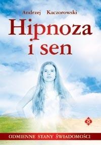 Okładka książki Hipnoza i sen