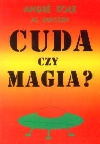 Okładka książki Cuda czy magia?