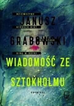 Okładka książki Wiadomość ze Sztokholmu