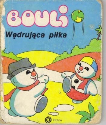 Okładka książki Bouli. Wędrująca piłka